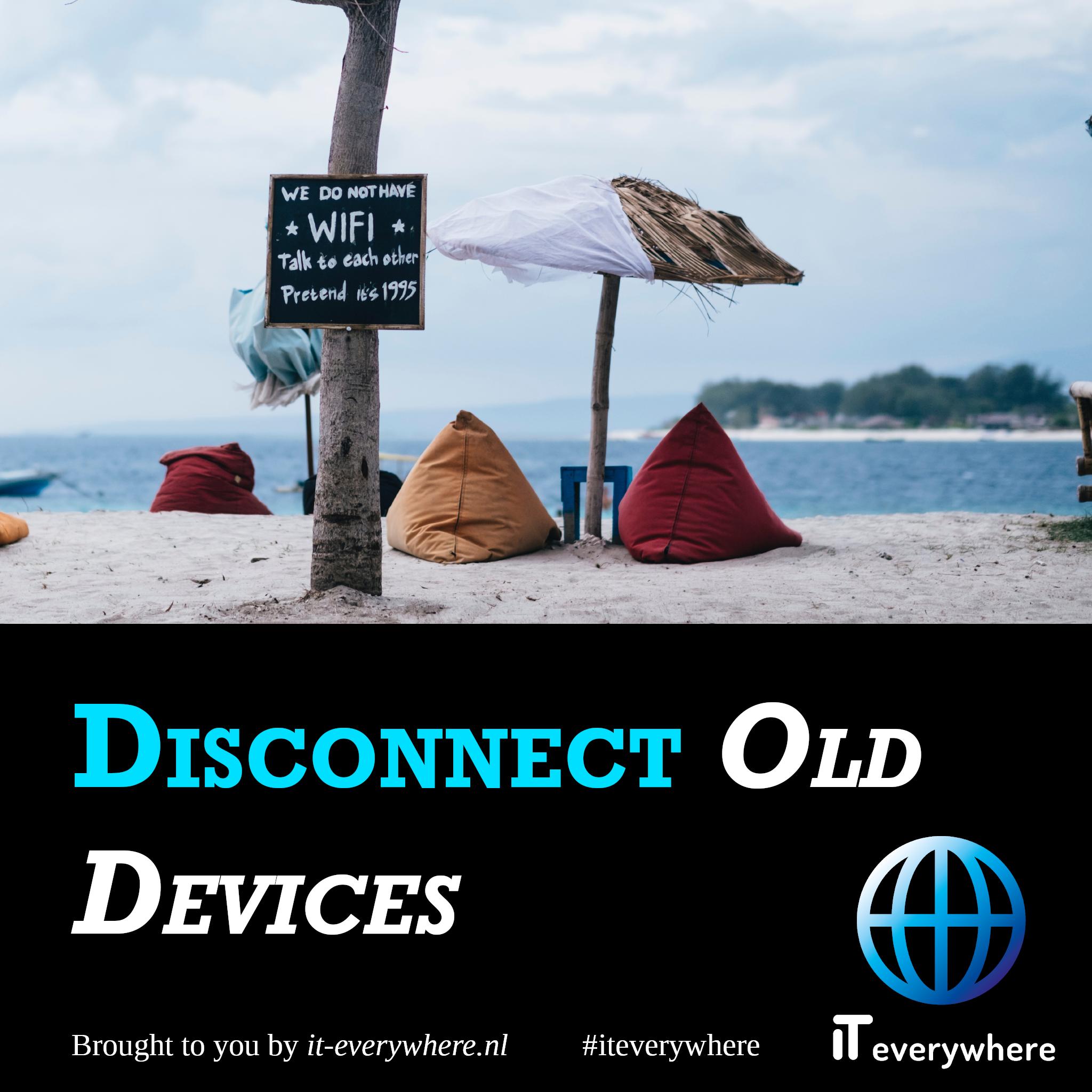 Verbreek de verbinding met oude apparaten
