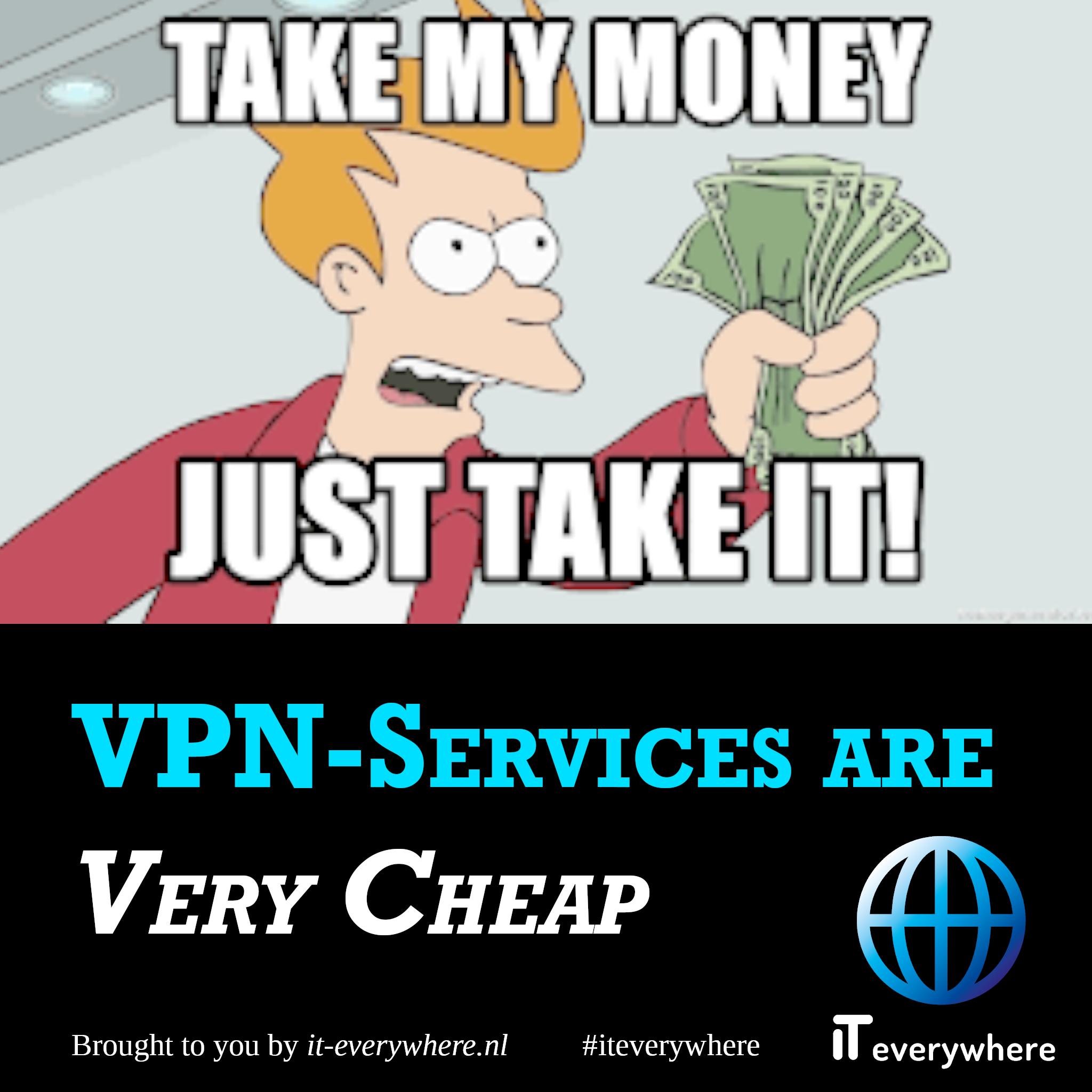 VPN is erg goedkoop