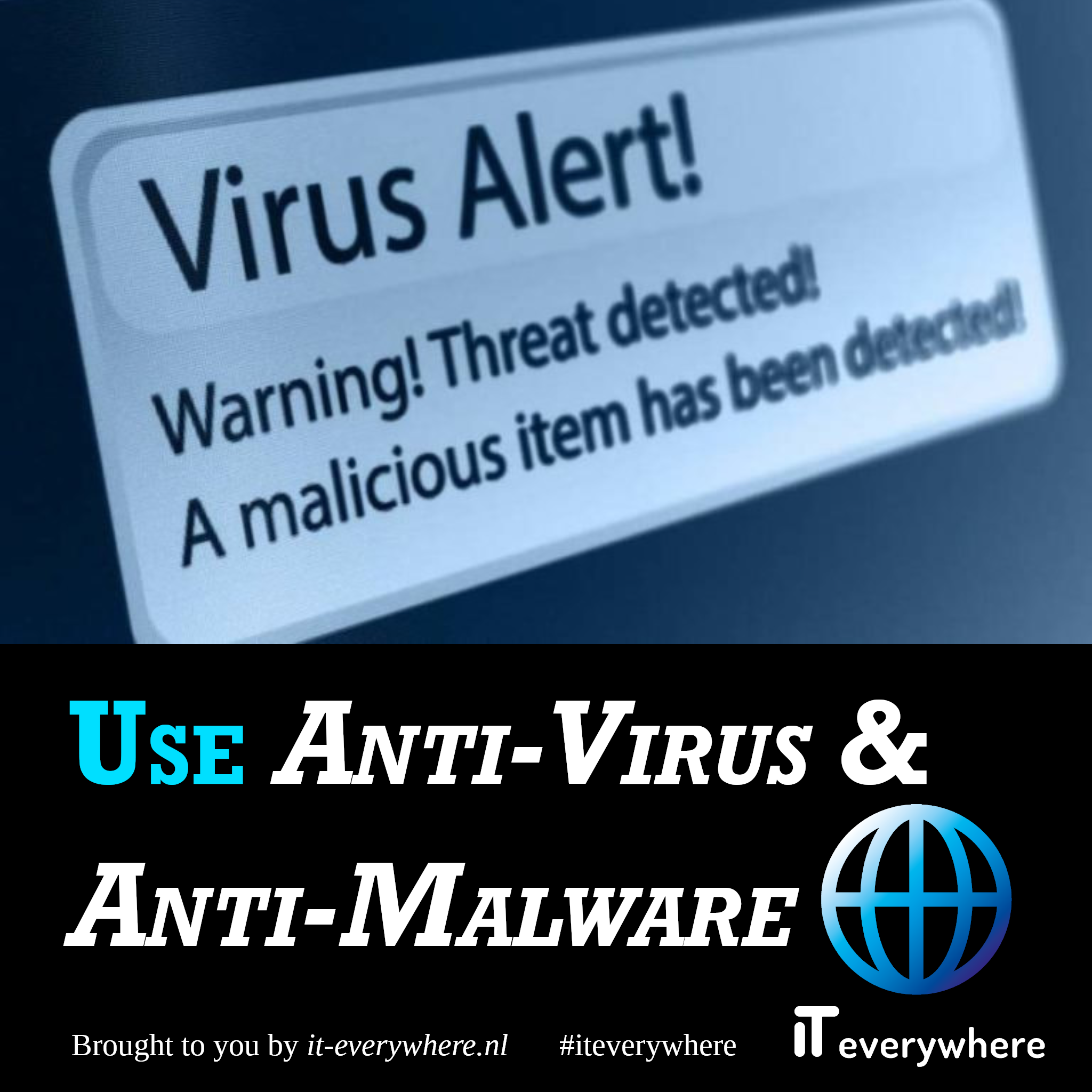 Gebruik Anti-Virus & Anti-Malware Software