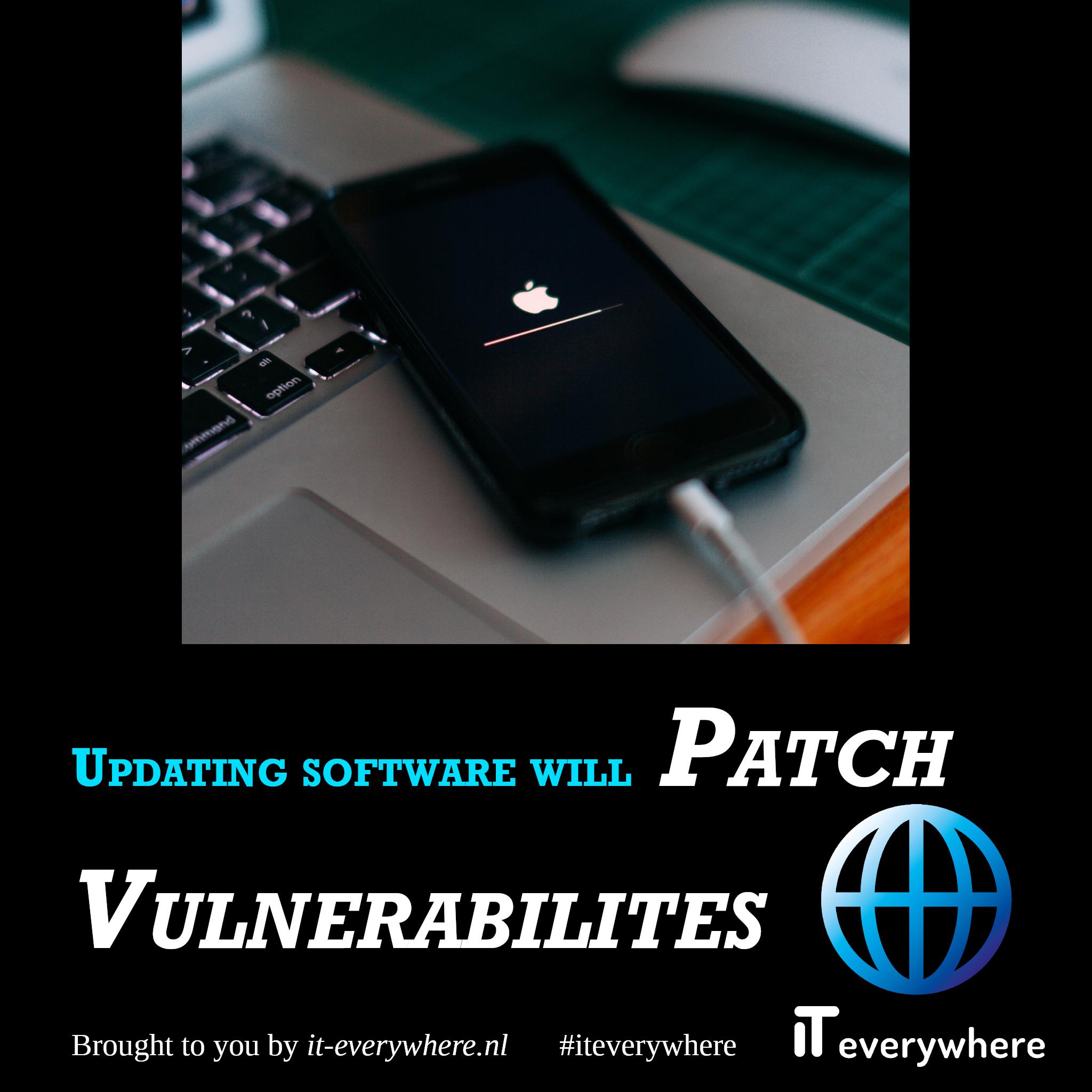Software-updates zorgen er meestal voor dat kwetsbaarheden worden opgelost